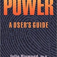Power: A User's Guide by Julie Diamond, PhD